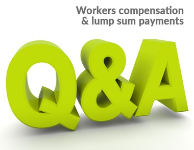 Frequently asked questions about your lump sum claim for workplace injury